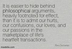 - Ravi Zacharias