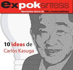 10 frases inspiradoras de Carlos Kasuga http://www.expoknews.com/2013/07/11/10-frases-inspiradoras-de-carlos-kasuga/