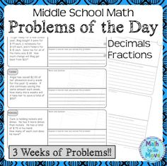 This FREEBIE consists of 3 weeks of daily word problems for middle school math students.  Each day, students solve a real world problem involving decimals and fractions.  They then explain how they got their solution.