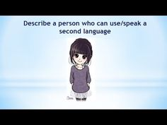 Real Ielts speaking part 2| Describe a person who can use/speak a second...