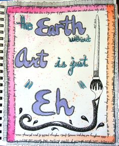 Earth Without Art -Malia Phelps