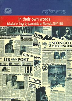 In Their Own Words: Selected Writings by Journalists on Mongolia, Environmental Challenges, Austerity, Economic Systems, Mongolia, Writings, First World, 1990s, The Selection, This Book