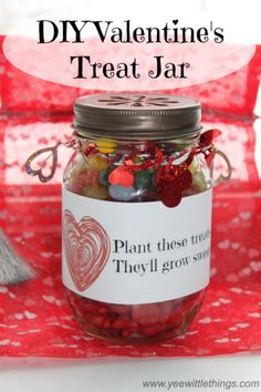 DIY Valentine's Treat Jar With FREE Printable - Yee Wittle Things