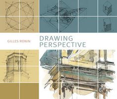 Drawing Perspective : Book by Gilles Ronin This fantastic guide to perspective is perfect for all painting and drawing enthusiasts. http://www.jacksonsart.com/p51093/Drawing_Perspective_:_Book_by_Gilles_Ronin/product_info.html #drawing #perspective #book #artsupplies