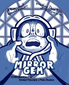 paulvilleco:  Watch Mirror Gem tonight!  Part of a two-part Cartoon Network special! And keep the TV tuned to CN, 'cause right after that watch the brand new Ocean Gem, boarded by Jeff Liu and Joe Johnston!