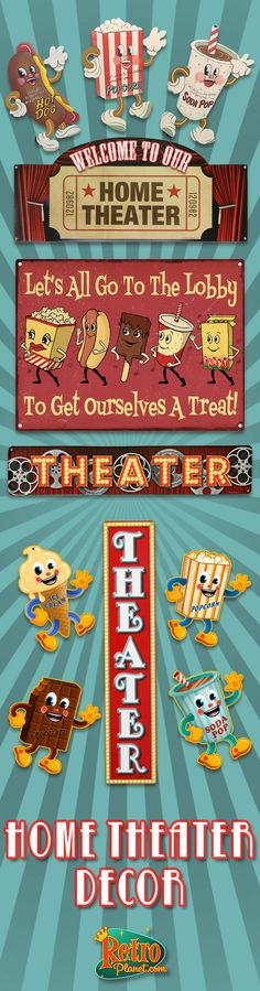 It's Movie Time!  Before the curtain goes up in your home theater, set the right scene with unique home theater decorations! No movie room is complete without our classic dancing snack signs. They'll keep a smile on your face long after the lights go down.