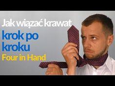 Jak wiązać krawat, krok po kroku - węzeł Four in Hand - YouTube
