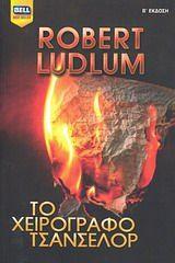 Το χειρόγραφο Τσάνσελορ Robert Ludlum, Literature, Books, Movie Posters, Movies, Literatura, Libros, Films, Book