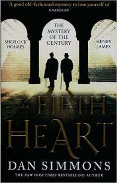 The Fifth Heart: Amazon.co.uk: Dan Simmons: 9780751548754: Books