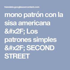 mono patrón con la sisa americana / Los patrones simples / SECOND STREET