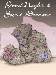 Tatty teddy - good night and sweet dreams Good Night Greetings, Good Night Messages, Good Night Wishes, Good Night Sweet Dreams, Good Night Quotes, Tatty Teddy, Bisous Gif, Blue Nose Friends, Bear Pictures