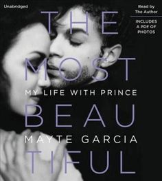 The Most Beautiful: My Life With Prince: Library Edition