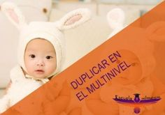 Duplicar en el #Multinivel