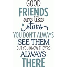 Silhouette Design Store - View Design good friends are like stars phrase Sign Quotes, Cute Quotes, Great Quotes, Funny Quotes, Inspirational Quotes, Funny Family Quotes, Friends Are Family Quotes, Good Friends Are Like Stars, Verses For Cards