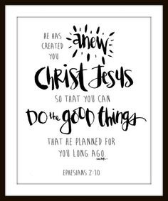 He has created you anew in Christ Jesus. by artbyerinleigh on Etsy