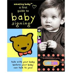 """Talk with your baby before baby can talk with you."" baby-signing: a complete guide is an innovative addition to the successful amazing baby range of books. Babies understand so much before they can talk. Reading books together and using sign language encourages early word play - babies that understand and are understood are happy babies! Sign language provides a way for babies to tell others what they want and what they are thinking about."