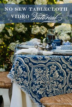 No Sew Tablecloth – A Video Tutorial | Celebrating everyday life with Jennifer Carroll