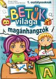 Marci fejlesztő és kreatív oldala: Betűk világa - magánhangzók 1. osztályosoknak Dyslexia, Grade 1, Little Ones, Writing, Reading, School, Books, Album, Speech Language Therapy