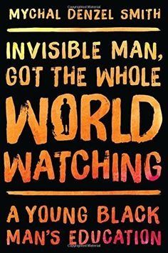Invisible Man, Got the Whole World Watching: A Young Black Man's Education, http://www.amazon.com/dp/1568585284/ref=cm_sw_r_pi_n_awdm_-oqIxb1G2TD0F