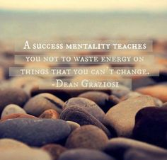 """""""Success mentality teaches you not to waste energy..."""" - Dean Graziosi (NYTimes best-selling author, millionaire entrepreneur) is teaching """"The Winning State of Mind"""" in his series of videos and course. http://courses.growth.com/a/6/FzZXXNeV"""