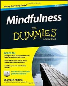 Focusing on breathing and other self-control techniques, the practice of mindfulness is scientifically proven to calm jittery nerves and free the mind of distracting thoughts, mental clutter and unrealistic expectations. With this easy-to-follow guide, you'll discover how to pay attention to the present in order to change the way you think, feel and act.