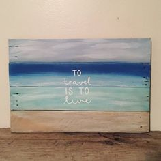 To Travel Is To Live Wood Sign | Reclaimed Pallet Wood | Vacation Gallery Wall PRODUCT DESCRIPTION: To travel is to live wood sign. The perfect gift