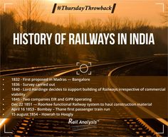 History Of Railways In India - Must Read #RailAnalysis #ThursdayThrowback #IndianRailways #RailHistory