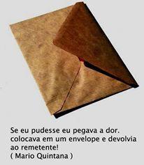 Se eu pudesse eu pegava a #dor, colocava em um envelope e devolvia ao remetente!