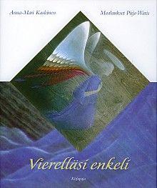 Vierelläsi enkeli, Kirjapaja, 2007