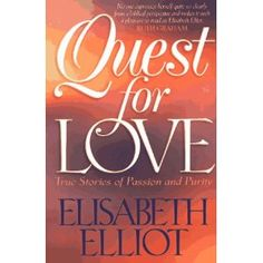 Navigate love and relationships with strength, independence, poise and patience. Love this book! Christian Author, Elizabeth Elliot