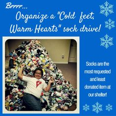 """Organize a """"Cold feet, Warm heart"""" sock drive. Socks are the most requested and least donated item at our shelter. Need help? Email carolynl@stopdvsa.org Want to know what else our shelter needs? Visit http://stopdvsa.org/volunteerdonate.html #12daysofgiving #daysofgiving #givingTuesday"""