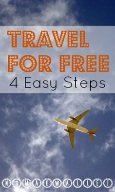 Travel Hacking Basics: 4 Easy Steps to Travel for Free   Nomad Wallet Read it here: http://www.nomadwallet.com/travel-hacking-basics/