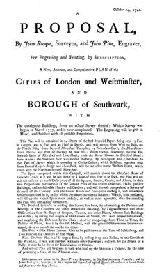 A Proposal, By John Rocque, Surveyor, and John Pine, Engraver, For... A New, Accurate, and Comprehensive Plan of the Cities of London and Westminster, and Borough of Southwark, (1740).