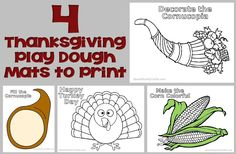 4 Printable Thanksgiving Play Dough Mats - Print out one or all of these play mats and let the kids celebrate Thanksgiving while they play with their clay! (http://aboutfamilycrafts.com/4-printable-thanksgiving-play-dough-mats/)