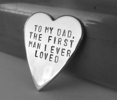 Daddy You Will Always be the First Man I Ever Loved for Dad Fathers Day Personalized Jewelry Wallet Card Father of the Bride Father Daughter