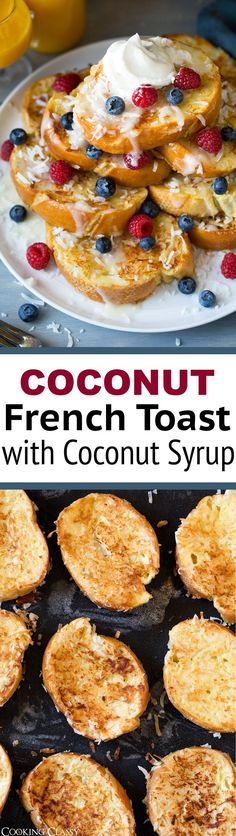 Coconut French Toast with Coconut Syrup - Cooking Classy
