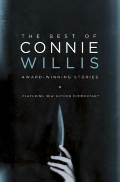 I've been reading The Best of Connie Willis: Award-Winning Stories for a couple months now. Each of these stories is award winning, so there … I Love Books, Good Books, Connie Willis, Summer Books, Short Words, Horror Books, The Grandmaster, I Love Reading, Science Fiction