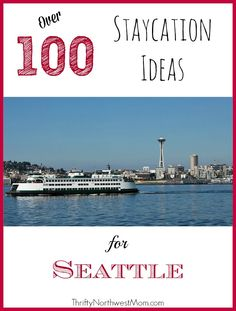 Check out this list of over 100 #Staycation Ideas for Seattle & greater Seattle area! Perfect for those living in the NW as well as people traveling to Seattle for vacation!