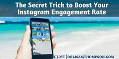 Struggling to get leads on Instagram? I'm going to share with you my secret trick to boost your Instagram engagement rate. Repin if you found value.  http://www.drlisamthompson.com/instagram-engagement-rate/
