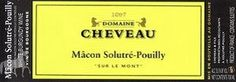 Domaine Cheveau in Pouilly Fuisse, Burgundy, produces lovely whites!