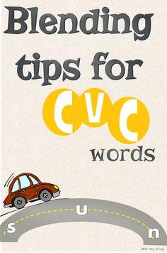 Informative! Teaching Tips for Blending CVC Words http://not-very-fancy.blogspot.com/2015/07/teaching-tips-for-blending-cvc-words.html