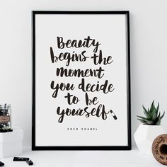 Coco Chanel quote Typography Poster Beauty Begins the Moment You Decide to Be Yourself Wall Decor Motivational Print Inspirational Poster Home Decor Typography Quotes, Typography Inspiration, Typography Prints, Typography Poster, Tumblr Room Decor, Coco Chanel Quotes, Framed Quotes, Thing 1, Inspirational Posters