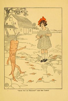 """Edwin John Prittie - """"Have you no feelings?"""" said the Carrot.The Mary Frances Story Book or, Adventures Among the Story People by Jane Eayre Fryer; illustrated by Edwin John Prittie Childrens Illustrations, Character Design, Vintage Art, Illustration, Anthropomorphic, Art, Fairy Tales, Fairy Land, Vintage Illustration"""