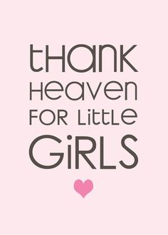 Amen! Love my baby girl!