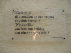 Mooie tekstjes in Brugge, deel 4.