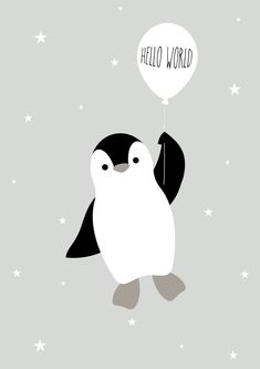 Hello World Decorative poster for children's room penguin gray children Hello … - Babyzimmer Ideen Pinguin Illustration, Cute Illustration, Baby Art, Kids Prints, Nursery Wall Art, Cute Wallpapers, Art For Kids, Kids Room, Decoration