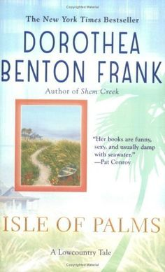 Isle of Palms (Lowcountry Tales) by Dorothea Benton Frank,