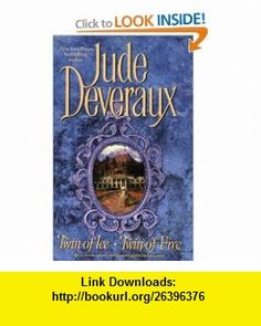 Twin of Ice / Twin of Fire (9781416507437) Jude Deveraux , ISBN-10: 1416507434  , ISBN-13: 978-1416507437 ,  , tutorials , pdf , ebook , torrent , downloads , rapidshare , filesonic , hotfile , megaupload , fileserve