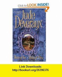 Twin of Ice / Twin of Fire (9781416507437) Jude Deveraux , ISBN-10: 1416507434  , ISBN-13: 978-1416507437 ,  , tutorials , pdf , ebook , torrent , downloads , rapidshare , filesonic , hotfile , megaupload , fileserve