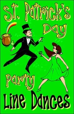I've been on the look out for some fun line dances for St. Patrick's Day. So far I have come up with some danced to traditional Irish music and...